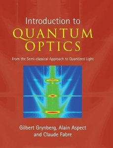 Introduction to Quantum Optics: From the Semi-classical Approach to Quantized Light (Hardcover)-cover