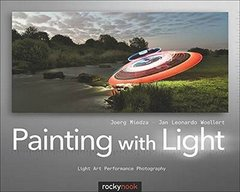 Painting With Light: Light Art Performance Photography (Paperback)-cover