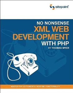 No Nonsense XML Web Development with PHP (Paperback)-cover