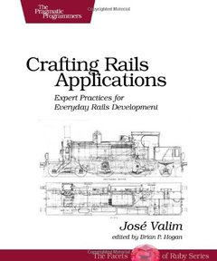 Crafting Rails Applications: Expert Practices for Everyday Rails Development (Paperback)-cover