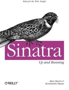 Sinatra: Up and Running (Paperback)