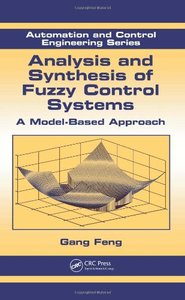 Analysis and Synthesis of Fuzzy Control Systems: A Model-Based Approach (Hardcover)-cover
