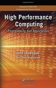 High Performance Computing: Programming and Applications (Hardcover)-cover
