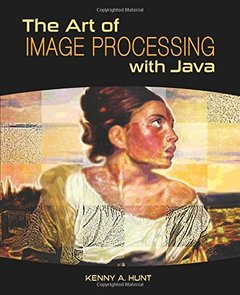 The Art of Image Processing with Java (Hardcover)-cover