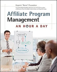 Affiliate Program Management: An Hour a Day (Paperback)-cover