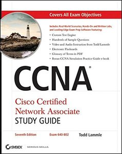 CCNA Cisco Certified Network Associate Study Guide: Exam 640-802, 7/e (Paperback)-cover