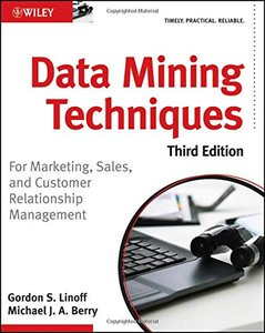Data Mining Techniques: For Marketing, Sales, and Customer Relationship Management, 3/e (Paperback)-cover