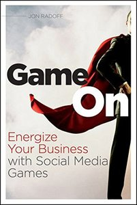 Game On: Energize Your Business with Social Media Games (Paperback)-cover