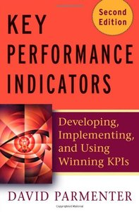 Key Performance Indicators (KPI): Developing, Implementing, and Using Winning KPIs, 2/e (Hardcover)-cover