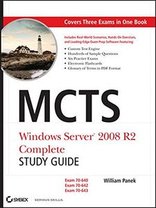 MCTS: Windows Server 2008 R2 Complete Study Guide (Exams 70-640, 70-642 and 70-643) (Hardcover)-cover