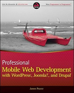 Professional Mobile Web Development with WordPress, Joomla! and Drupal (Paperback)-cover