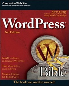 WordPress Bible, 2/e (Paperback)-cover
