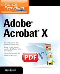 How to Do Everything Adobe Acrobat X (Paperback)-cover