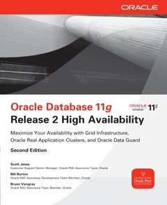 Oracle Database 11g Release 2 High Availability, 2/e: Maximize Your Availability with Grid Infrastructure, RAC and Data Guard (Paperback)-cover