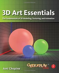 3D Art Essentials: The Fundamentals of 3D Modeling, Texturing, and Animation (Paperback)-cover
