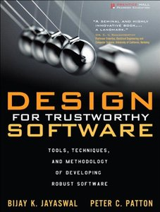 Design for Trustworthy Software: Tools, Techniques, and Methodology of Developing Robust Software (Paperback)-cover