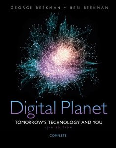 Digital Planet: Tomorrow's Technology and You, Complete, 10/e (Paperback)