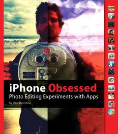 iPhone Obsessed: Photo editing experiments with Apps (Paperback)-cover