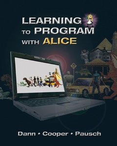 Learning to Program with Alice, 3/e (Paperback)