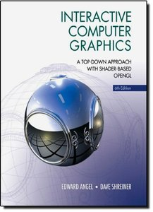 Interactive Computer Graphics: A Top-Down Approach with Shader-Based OpenGL, 6/e (Hardcover)-cover