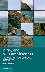 P, NP, and NP-Completeness: The Basics of Computational Complexity (Hardcover)