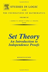 Set Theory An Introduction To Independence Proofs (Paperback)-cover