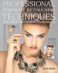 Professional Portrait Retouching Techniques for Photographers Using Photoshop (Paperback)-cover
