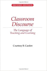 Classroom Discourse: The Language of Teaching and Learning, 2/e (Paperback)-cover