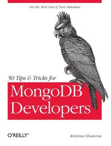 50 Tips and Tricks for MongoDB Developers (Paperback)-cover