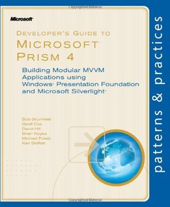 Developer's Guide to Microsoft Prism 4: Building Modular MVVM Applications with Windows Presentation Foundation and Microsoft Silverlight (Paperback)-cover