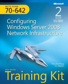 MCTS Self-Paced Training Kit (Exam 70-642): Configuring Windows Server 2008 Network Infrastructure, 2/e (Paperback)-cover