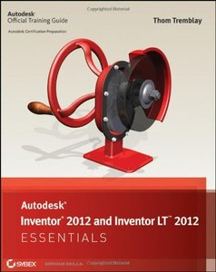 Autodesk Inventor 2012 and Inventor LT 2012 Essentials (Paperback)-cover