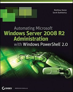 Automating Microsoft Windows Server 2008 R2 with Windows PowerShell 2.0 (Paperback)-cover