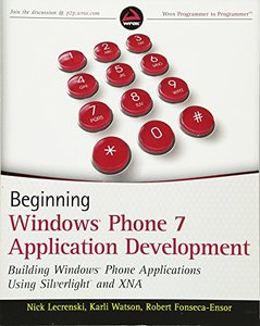 Beginning Windows Phone 7 Application Development: Building Windows Phone Applications Using Silverlight and XNA (Paperback)-cover