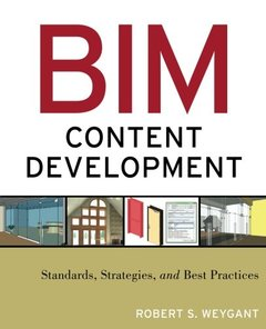 BIM Content Development: Standards, Strategies, and Best Practices (Paperback)-cover