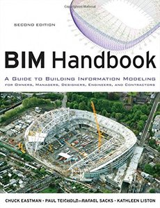 BIM Handbook, 2/e : A Guide to Building Information Modeling for Owners, Managers, Designers, Engineers and Contractors (Hardcover)-cover