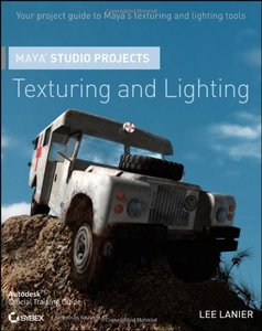 Maya Studio Projects Texturing and Lighting (Paperback)-cover