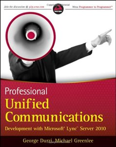 Professional Unified Communications Development with Microsoft Lync Server 2010 (Paperback)-cover