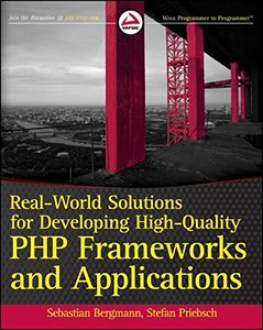 Real-World Solutions for Developing High-Quality PHP Frameworks and Applications (Paperback)