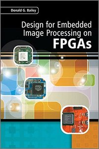 Design for Embedded Image Processing on FPGAs (Hardcover)-cover