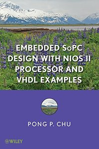 Embedded SoPC Design with Nios II Processor and VHDL Examples (Hardcover)-cover