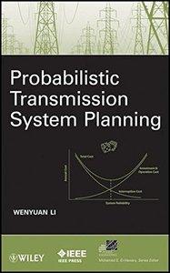 Probabilistic Transmission System Planning (Hardcover)