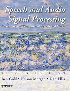 Speech and Audio Signal Processing: Processing and Perception of Speech and Music-cover
