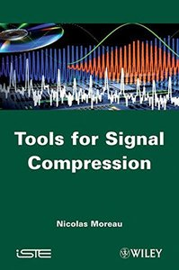 Tools for Signal Compression: Applications to Speech and Audio Coding (Hardcover)-cover