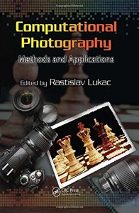 Computational Photography: Methods and Applications (Hardcover)-cover