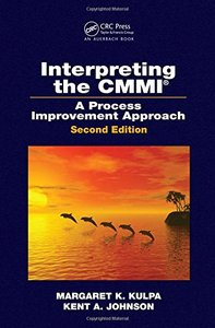 Interpreting the CMMI: A Process Improvement Approach, 2/e (Hardcover)-cover