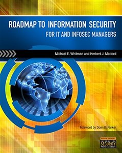 Roadmap to Information Security: For IT and Infosec Managers (Paperback)