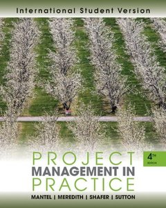Project Management in Practice, 4/e (IE-Paperback)