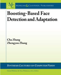 Boosting-Based Face Detection and Adaptation (Paperback)