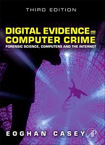 Digital Evidence and Computer Crime, 3/e : Forensic Science, Computers, and the Internet (Hardcover)-cover